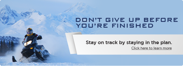 Don't give up before you're finished. Stay in track by staying in the plan.