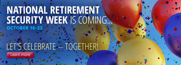 National Save for Retirement Week: October 16-22, 2016