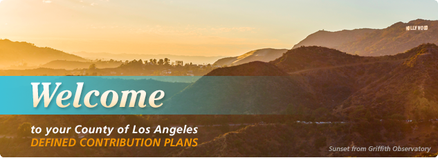 Welcome to Your County of Los Angeles Defined Contribution Plans