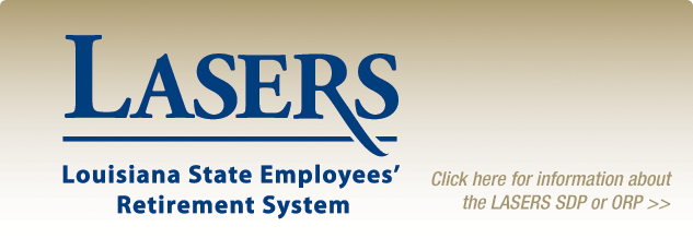 LASERS. Louisiana State Employess' Retirement System.
