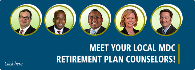 Meet your local MDC Retirement Plan Counselors
