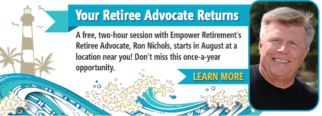 Your retiree advocate returns. Learn more.