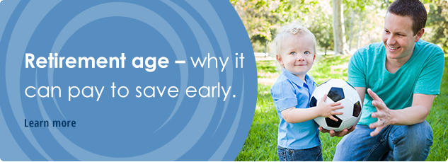 Retirement age - why it can pay to save early. Learn more.