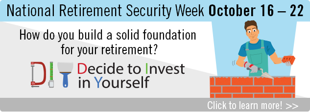 NRSW October 16 - 22 How do you build a solid foundation for your retirement? Click here to learn more