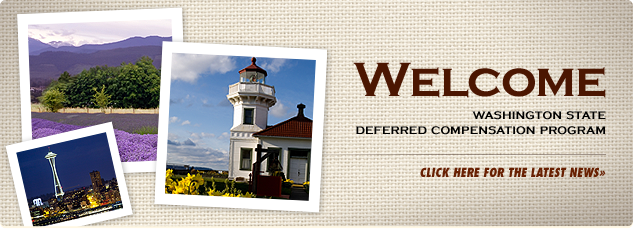 Welcome Washington State Deferred Compensation Program.
