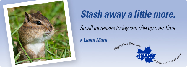 Stash away a little more. Small increases today can pile up over time.