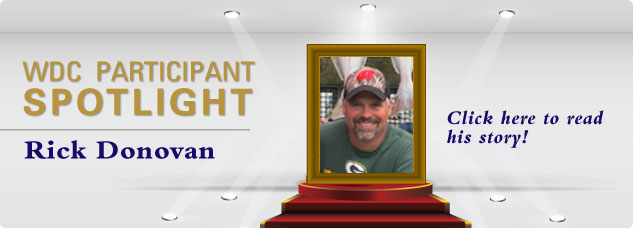 WDC_Participant SPOTLIGHT - Rick Donovan. Click here to read his success story!