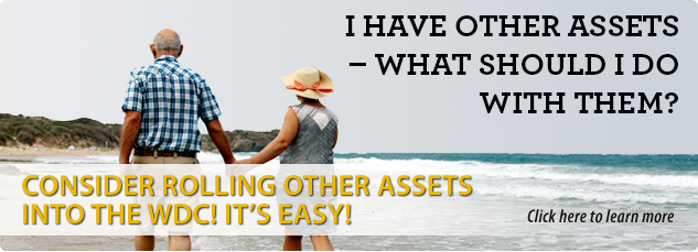 I have other assets. what should I do with them? Consider rolling other assets into the WDC! It's easy!